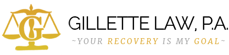 Gillette Law, P.A. Your recovery is my goal